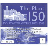 A picture of the Plant Open Day Entry Ticket of 26th & 27th July 2003